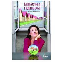 KŁAMSTEWKA I KŁAMSTWA, Monika Orłowska