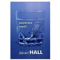 POŻERACZ MYŚLI Steven Hall, Sonia Draga