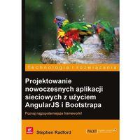 Projektowanie nowoczesnych aplikacji sieciowych z użyciem AngularJS i Bootstrapa, oprawa miękka