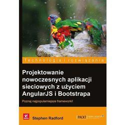 Projektowanie nowoczesnych aplikacji sieciowych z użyciem AngularJS i Bootstrapa (kategoria: Informatyka)