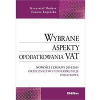 Wybrane aspekty opodatkowania VAT Nowości i zmiany 2014/2015