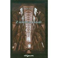 Z wnętrza katedr