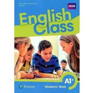 English Class A1+ SB (wersja wieloletnia) PEARSON - Jayne Croxford, Graham Fruen, Arek Tkacz, Pearson