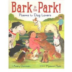 Bark in the Park!: Poems for Dog Lovers (9781338118391)