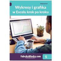 Wykresy i grafika w Excelu krok po kroku - Krzysztof Chojnacki, Piotr Dynia (9788326964459)