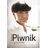 Barbara Piwnik w rozmowie z Dorotą Kowalską - Wysyłka od 3,99