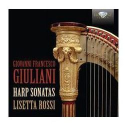 Giovanni Francesco Giuliani: Harp Sonatas - Wyprzedaż do 90%, kup u jednego z partnerów