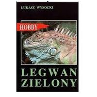 LEGWAN ZIELONY Łukasz Wysocki (opr. miękka)