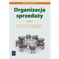 Organizacja sprzedaży. Część 2 (212 str.)