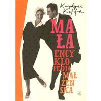 Mała encyklopedia małżeńska, pozycja wydana w roku: 2012