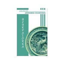 Uzurpatorka Jedwabna cesarzowa (ISBN 9788373592070)