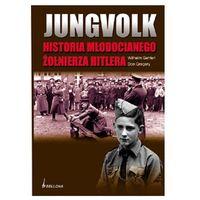 Jungvolk. Historia młodocianego żołnierza Hitlera, Gehlen Wilhelm , Gregory Don
