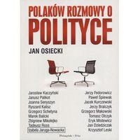 Polaków rozmowy o polityce (310 str.)