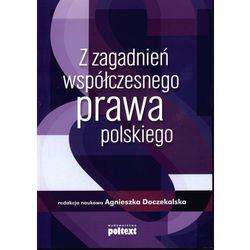 Z zagadnień współczesnego prawa polskiego, pozycja wydana w roku: 2011