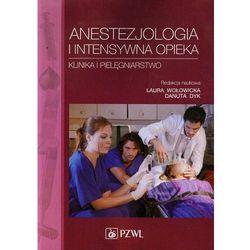 Anestezjologia i intensywna opieka (kategoria: Pozostałe książki)