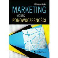 Marketing wobec ponowoczesności (148 str.)