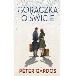 Gorączka o świcie - Peter Gardos, książka z kategorii Poezja