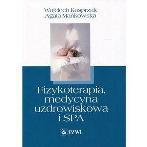 Fizykoterapia, medycyna uzdrowiskowa i SPA (9788320053814)