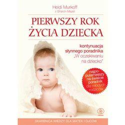 Pierwszy rok życia dziecka, książka z kategorii Psychologia