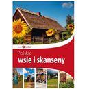 Polskie wsie i skanseny Piękna Polska