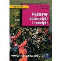 Podstawy automatyki i robotyki podręcznik (9788302094231)