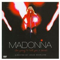 I'm Going To Tell You A Secret [DVD Edition] - Madonna