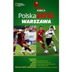 Polska 2012. Warszawa. Mapa Kibica - DODATKOWO 10% RABATU i WYSYŁKA 24H!, pozycja wydana w roku: 2012