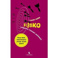 Fiasko - Tomasz Mazur, książka z kategorii E-booki
