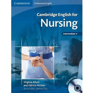 Cambridge English for Nursing Intermediate - Upper Intermediate Student's Book (podręcznik) with Audio CDs (2
