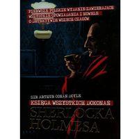Księga wszystkich dokonań Sherlocka Holmesa (9788379930012)