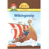 Pixi Ja wiem! Wikingowie, oprawa broszurowa