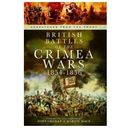 British Battles of the Crimean Wars 1854-1856, Grehan, John / Mace, Martin