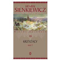 KRZYŻACY T.2 Henryk Sienkiewicz
