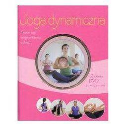 Joga dynamiczna Książka z płytą DVD z ćwiczeniami - Christa G. Traczinski. Robert S. Polster, kup u jedne