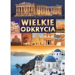 WIELKIE ODKRYCIA - Wysyłka od 3,99 - porównuj ceny z wysyłką, książka w oprawie twardej