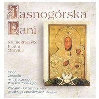 Jasnogórska pani - cd marki Chór r.z.a. wojska polskiego