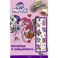 My Little Pony The Movie Książka z tatuażami - Jeśli zamówisz do 14:00, wyślemy tego samego dnia. Darmow