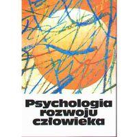 Psychologia rozwoju człowieka t. 2 Charakterystyka okresów życia człowieka, oprawa miękka