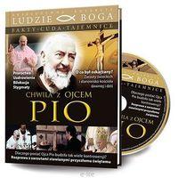 Praca zbiorowa Chwila z ojcem pio + film dvd