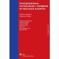 Postępowania szczególne i odrębne w procesie karnym (ISBN 9788326416941)
