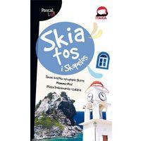 Skiatos i Skopelos, Pascal Lajt - (9788376429779)