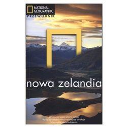 Przewodnik National Geographic Nowa Zelandia, pozycja wydana w roku: 2011