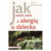 Jak radzić sobie z alergią u dziecka (opr. kartonowa)