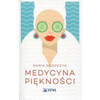 Medycyna piękności - Wysyłka od 3,99 - porównuj ceny z wysyłką, oprawa miękka
