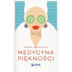 Medycyna piękności - Wysyłka od 3,99 - porównuj ceny z wysyłką, książka z ISBN: 9788320042078