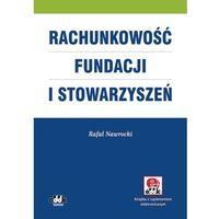 Rachunkowość fundacji i stowarzyszeń (z suplementem elektronicznym) - Rafał Nawrocki