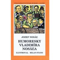 Humoresky Vladimíra Nosáľa - brož.
