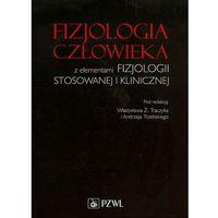 Fizjologia człowieka z elementami fizjologii stosowanej i klinicznej (9788320049466)