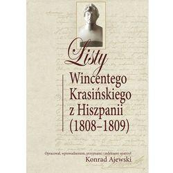 Listy Wincentego Krasińskiego z Hiszpanii (1808-1809) (Oficyna Wydawnicza Aspra)