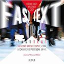 Fast text. Jak pisać krótkie teksty, które błyskawicznie przyciągną uwagę (9788328327177)